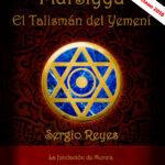 Portada de Mursiyya El talismán del Yemení, novela histórica de Sergio Reyes