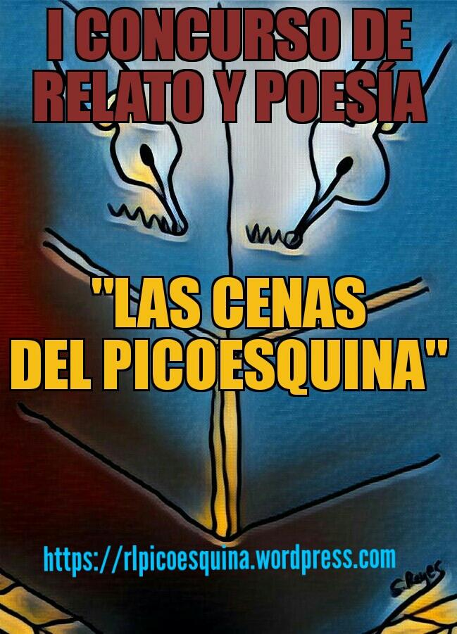 """I CONCURSO DE RELATO Y POESÍA """"LAS CENAS DEL PICOESQUINA"""""""