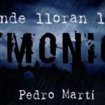 Donde lloran los demonios - Pedro Martí Martínez