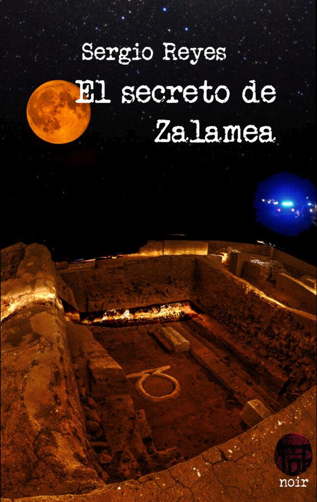 Portada del libro El secreto de Zalamea, parte de mi obra literaria