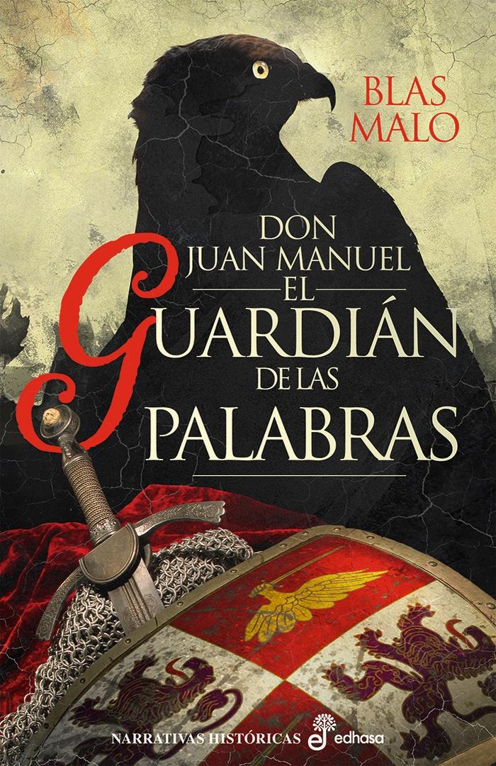 Don Juan Manuel. El guardián de las palabras – Blas Malo Poyatos (reseña con crucigrama interactivo)