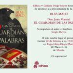 Presentando a un autor: Blas Malo y Don Juan Manuel - El guardián de las palabras