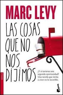 Las cosas que no nos dijimos – Marc Levy