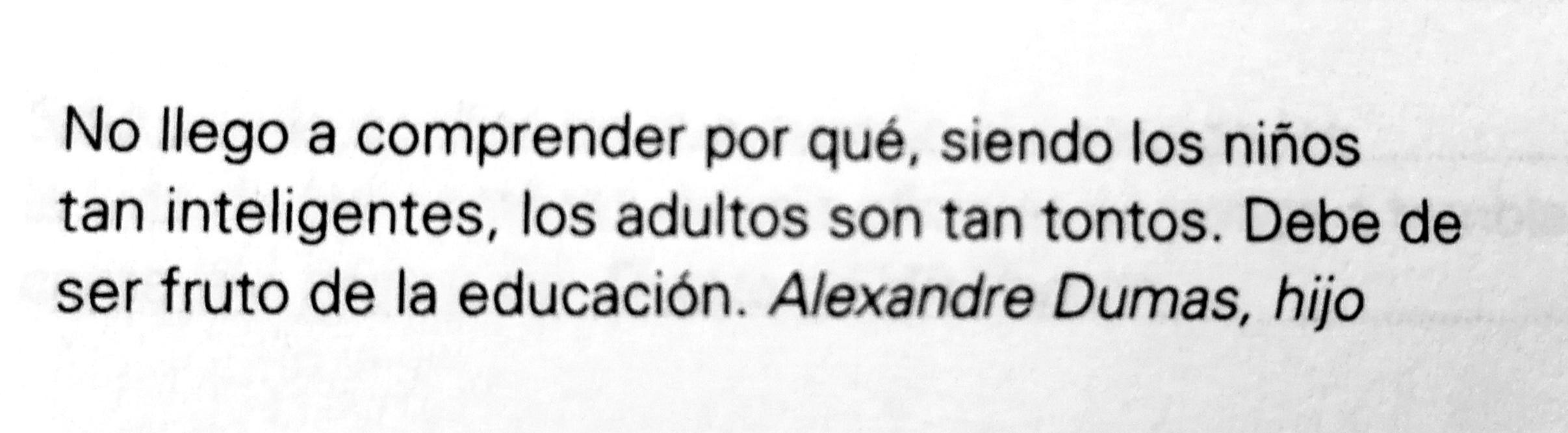 Frase de Alexandre Dumas hijo