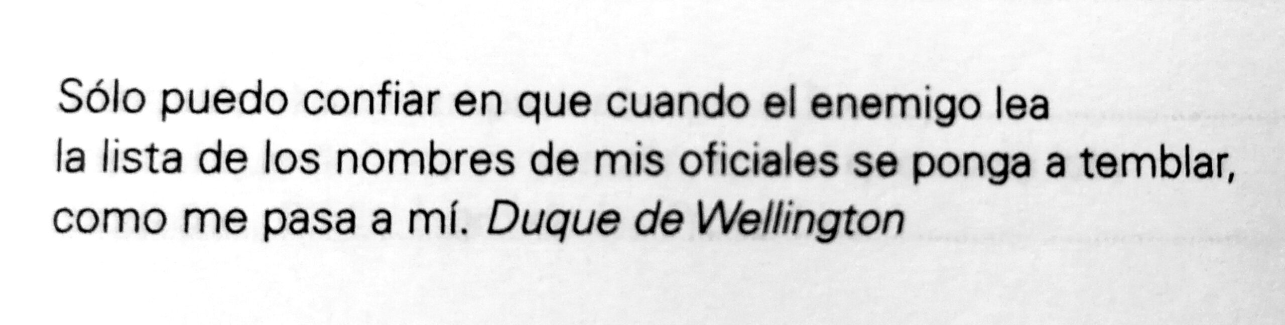 Frase del Duque de Wellington