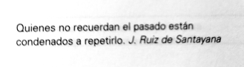 Frase de J. Ruiz de Santayana