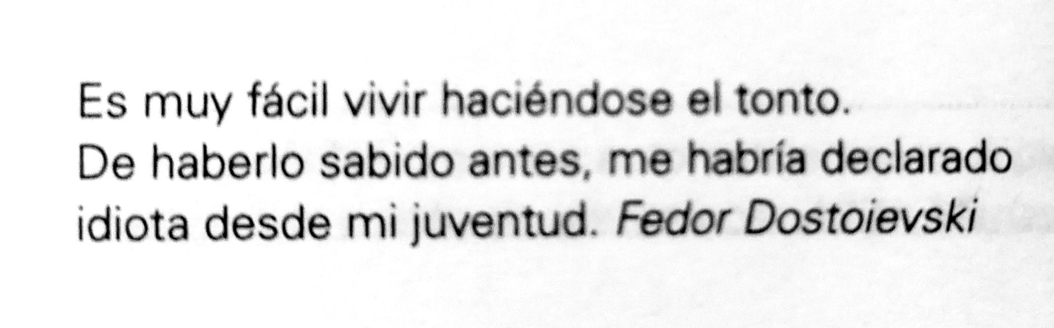 Frase de Fedor Dostoievski