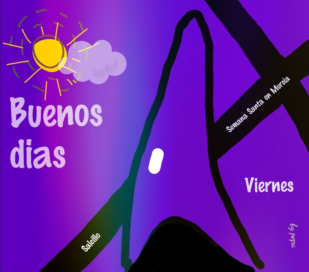 Buenos días viernes santo y Federico García Lorca Semana Santa
