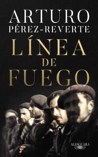 Portada de Línea de fuego de Arturo Pérez-Reverte
