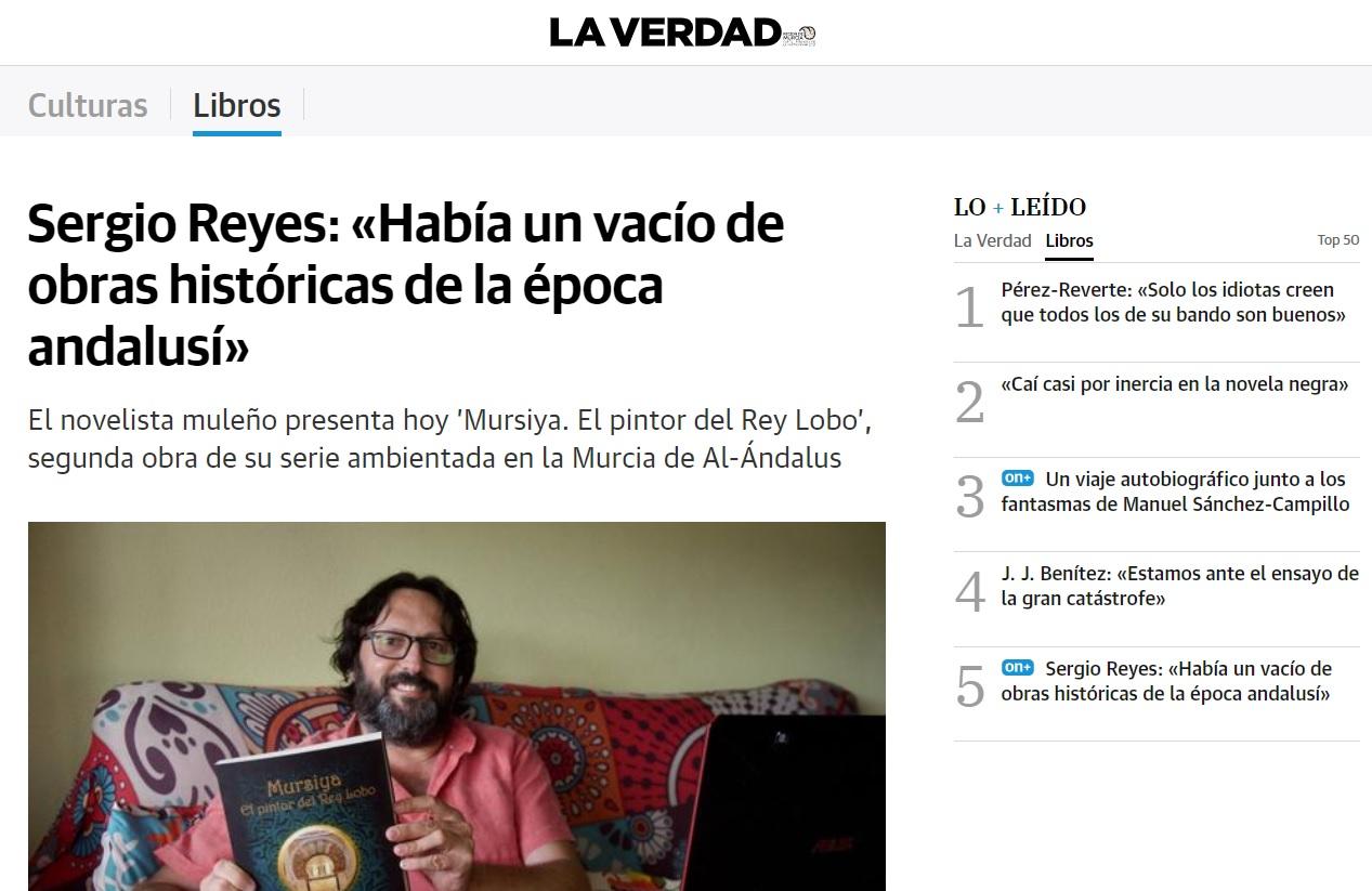 """Captura del portal de la entrevista a Sergio Reyes de Pilar Martínez en La Verdad de Murcia por la presentación de """"Mursiya. El pintor del Rey Lobo"""""""