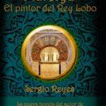 """Portada definitiva de """"Mursiya. El pintor del Rey Lobo"""", novela histórica de Sergio Reyes Puerta"""