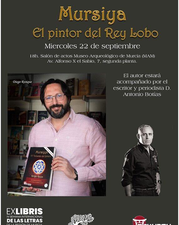 """Cartel de presentación de """"Mursiya. El pintor del Rey Lobo"""""""