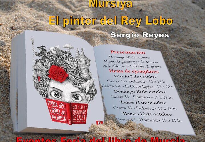 El pintor del Rey Lobo (Mursiya): nuevos eventos