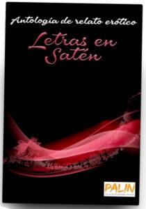 """Portada de """"Letras en satén"""", antología donde se incluye """"El juego y el arte"""" de Sergio Reyes Puerta"""